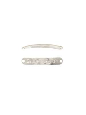 "Piastra per bracciale con scritta ""BE HAPPY AND LIVE"", 40x7 mm. in Argento 925"