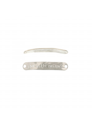 "Piastra per bracciale con scritta ""LIVE YOUR DREAMS"", 40x7 mm. in Argento 925"